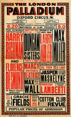 Vintage Graphic Design Vaudeville Poster July Original Vaudeville Poster from The London Palladium. - Vaudeville Poster July Original Vaudeville Poster from The London Palladium. Please Do Not Use Without Permission. Vintage Typography, Typography Letters, Typography Design, Creative Typography, Hand Lettering, Old Posters, Vintage Posters, Modern Posters, Retro Posters