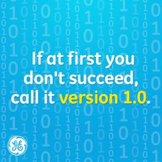 No kidding - Don't be afraid to fail. In fact, just don't call it failure at all! ~Bon