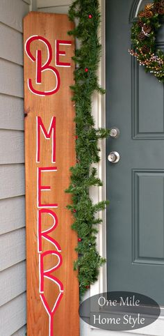 Be Merry Outdoor Christmas Sign for less that $10! | One Mile Home Style