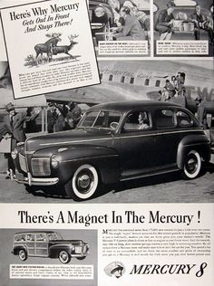 1941 Mercury Sedan and Woody Station Wagon original vintage advertisement. The Mercury V8 power plant is as fine an engine as you'd ever want. The smart new station wagon is a brand new Mercury body type this year. Front end and driver's compartment follow the sedan styling. Body is of selected maple and birch. Choice of tan, blue or red hand-buffed leather upholstery. Mercury 8.