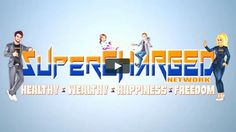 SuperChargedNetwork.Com - Healthy : Wealthy : Happiness : Freedom