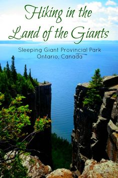 Hiking in the Land of the Giants: Sleeping Giant Provincial Park in Ontario Canada Places To Travel, Places To See, Ontario Parks, Ontario Travel, Hiking Europe, Canadian Travel, Hiking Trails, Hiking Guide, Camping Guide