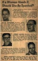 1950s newspaper clipping reveals men's thinking that women should be spanked when they needed it. Jeez! Article reveals just how much it sucked to be a woman in the 1950s.