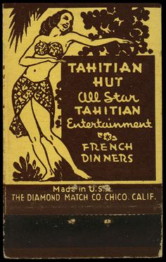 Tahitian Hut Matchbox | Vintage Matchbooks | Close Cover Before Striking |