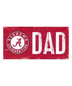 University of Alabama 'Dad' Wall Sign #zulily #zulilyfinds