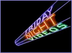 I used to stay up every Friday night to watch Friday Night Videos.