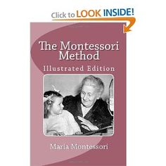 The Montessori Method, by Maria Montessori. This was a must-read for our family's homeschool, which is inspired by a variety of educational philosophies including Montessori.