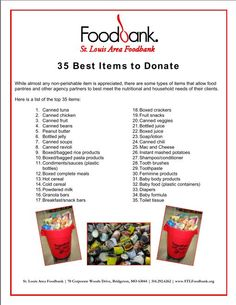 Check out the 35 most-needed items at the St. Louis Area Foodbank! Items clients frequently need and use! http://www.stlfoodbank.org