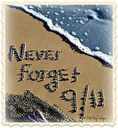 Never forget 911 Never Forget, Always Remember, Nine Eleven, Time Stood Still, Sad Day, September 11, Memories, Inspiring Quotes, Firefighter