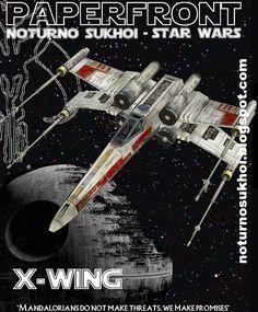 (---)Noturno Sukhoi: Star Wars_X-Wing T-65 Starfighter Papercraft