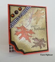 I used Theresa Momber's new stamp set Always Autumn for this one. Also using Gina K Designs ink in Tomato Soup, Dk. Choc., and Honey Mustard to water color the leaves.