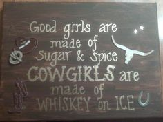 Good Girls & Cowgirls Western Sign. $25.00, via Etsy. I want this for baby's room