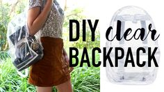 △ DIY Transparent Backpack / DIY DUPES #3