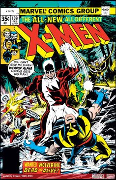 X-Men #109 Written by Chris Claremont Art by John Byrne Marvel Comics February 1978 (I'm fairly certain that this was the first time I was exposed to John Byrne... He would be my favorite artist for years to come.)