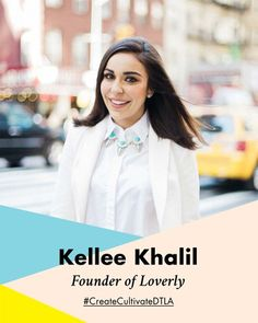 Loverly's CEO & Founder, Kellee Khalil, is speaking at the Create & Cultivate conference in LA next month. Get on the waitlist now!