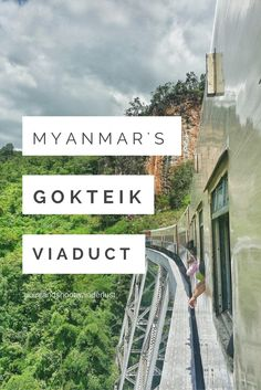 Crossing the breathtaking Gokteik Viaduct in Myanmar | Train Travel | Point and Shoot + Wanderlust