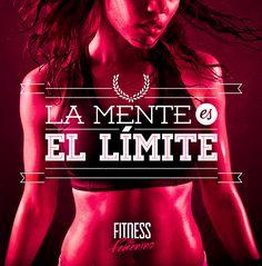 La mente es el límite - Fitness en Femenino - Motivación