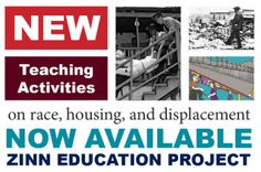» New Teaching Activities on Race, Housing, and Displacement Zinn Education Project