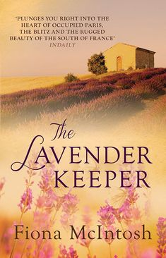 The Lavender Keeper ebook by Fiona McIntosh - Rakuten Kobo Books To Buy, I Love Books, Good Books, Books To Read, My Books, Teen Books, I Love Reading, Reading Lists, Book Lists