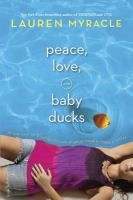 Best Free Books Peace Love and Baby Ducks (PDF) by Lauren Myracle Complete Read Online Free Books, My Books, Start High School, Baby Ducks, Canada, Rubber Duck, Reading Online, Peace And Love, Growing Up