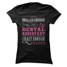 Awesome Dental Assistant Shirt