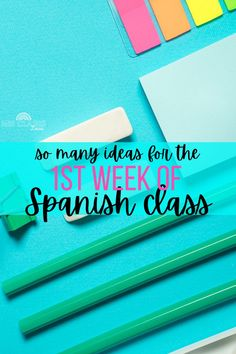 So many ideas for the 1st week of Spanish class. Lesson plans for Spanish 1, Spanish 2, Spanish 3 & Spanish 4 for back to school in Spanish class.