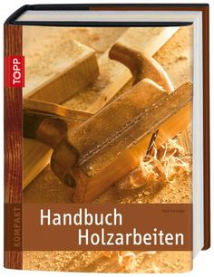 http://ift.tt/1mnynQz Handbuch Holzarbeiten (TOPP KOMPAKT) &vixopi#