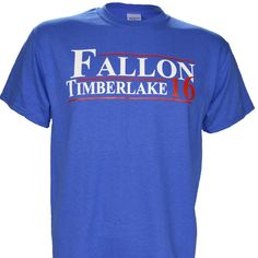 Fallon Timberlake for President 2016 on a Royal Short Sleeve T Shirt