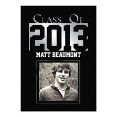 "This cool and stylish graduation announcement is a modern twist on a classic look. The background is black with ""Class of"" at the top and yo..."