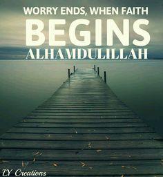 Worry ends, when faith begins
