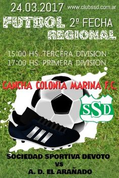 Vení a alentar este Viernes en la Cancha de Colonia Marina Football Club al Verde y Blanco que recibe a la Asociación Deportiva El Arañado.