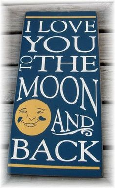 I Love You To The Moon And Back Typography wood sign. $34.00, via Etsy.
