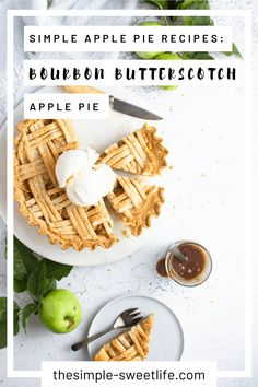 This ain't your Mama's apple pie! This simple apple pie recipe features a boozy twist on the American classic by combining the apple pie you love with a homemade bourbon butterscotch sauce. Apple Pie Recipe Easy, Apple Pie Recipes, Best Cookie Recipes, Sweets Recipes, Most Delicious Recipe, Delicious Desserts, Yummy Food, Fun Food, Butterscotch Pie
