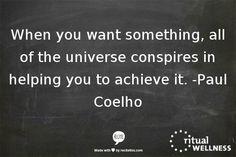 Paul Coelho quote #positive #energy #motivation
