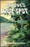 """Beloved Wide Spot"" by Nona Freeman....I've read this one, and it was awesome...I'll probably read it again!"