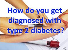 How do you get diagnosed with diabetes? ype 2 diabetes is a condition where the symptoms are often overlooked because the main symptoms are a bit vague.  Polyuria – increased urination Polydipsia – increased thirst Polyphagia – increased hunger As you can see, these could easily be overlooked.