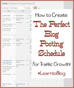 How to create the perfect blog schedule to achieve maximum blog traffic!