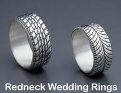 if we decide to go with our redneck theme..these rings would be on the top of the list ;)
