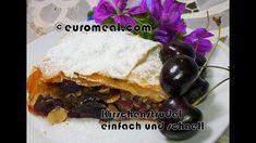 schneller einfacher Kirschenstrudel - euromeal.com Desserts, Food, Simple, Food Food, Tailgate Desserts, Deserts, Essen, Postres, Meals