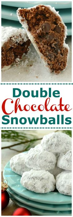Double Chocolate Snowball Cookies. Rich, tender, double chocolate, cookies that aren't too sweet and have a luscious thick coating of powdered sugar. Little bites of joy