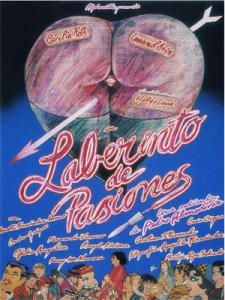 Laberinto de Pasiones by Almodovar