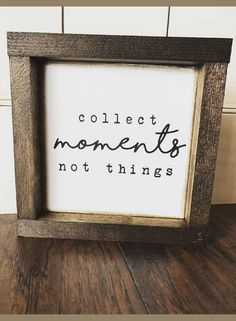 Collect Moments Not Things sign, Framed Wood Sign, Farmhouse Style sign, farmhouse decor, rustic sign, rustic decor, gallery wall decor, home decor, minimalist wall art, gift idea #ad