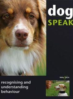 Dog Speak: Recognising and Understanding Behaviour - Blenski, Christiane Dog Books, Dog Language, Happy Reading, Four Legged, Dog Owners, Dog Pictures, Your Pet, Behavior, Terrier