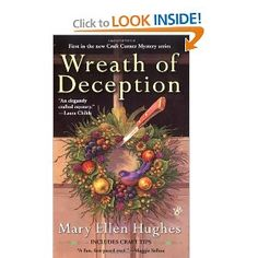 Wreath of Deception (A Craft Corner Mystery)     Why have I not read this series?! I'll be doing something about that soon!