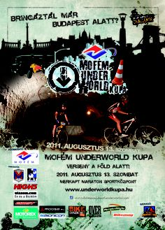 """Poster for 2011 Mofém Underworld Cup, Budapest, Hungary. 700m of the 2km race takes place underground. """"The underground cave system in Kőbánya dates back to medieval times, since the right to quarry stone in what is today part of Budapest was handed out then by the Hungarian king Béla IV"""" #mtb #bike #cycling"""