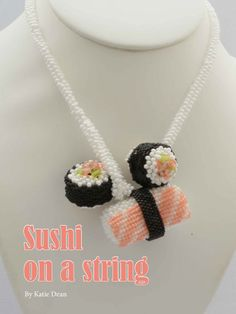 Sushi anyone? Get the pattern for this fun necklace by Katie Dean here: http://www.joomag.com/magazine/digital-beading-magazine-issue-9-april-2014/0519819001398074185