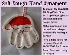 (link) SALT DOUGH HAND ORNAMENT - Santa Hand ~ great DIY gift idea for kids / pre-school children to make for their parents and grandparents for Christmas gift.