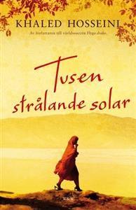 Tusen strålande solar: Andra boken. Vald av Lea. vintern 2011