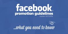 *Breaking News* Facebook promotion guidelines were just updated (on 8/27). Here's what you need to know...