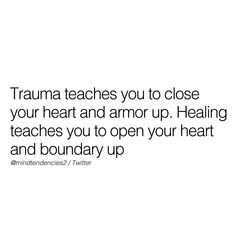 Reality Quotes, Mood Quotes, Love Languages, Open Up, New Beginnings, Trauma, Life Lessons, Favorite Quotes, Jay